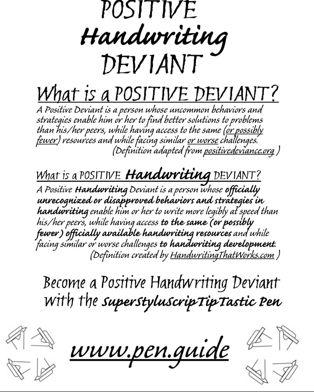 What is Positive Handwriting Deviant